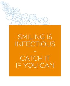 Smiling is infectious - catch it if you can @BupaAustralia #healthy #quote #smiling #happiness #lovelife #life