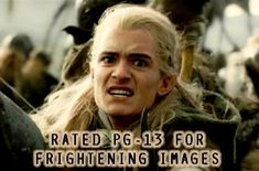 Rated PG-13 because of Legolas's face? Umm....this better be a handsome scale because that face is frighteningly gorgeous.