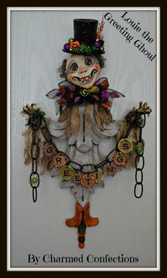 Charmed Confections Artwork by LeeAnn Kress - Louie - The Greeting Ghoul.  This piece will be available on August 10th at 10am on the Pfatt Marketplace website - www.pfattmatketplace.com  -  For more information about Charmed Confections go to www.charmedconfections.com or search for my business page on Facebook - Charmed Confections and like me there!