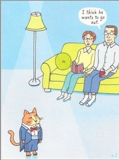 Inference - ask kids why the man thinks the cat wants to go out