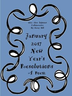Happy New Year 2017!!A new day. A new year. A new chance.New Year's Resolutions are a favorite and always very interesting!Here is a simple 1 page poem about New Year's Resolutions. It is followed by a page to write 3 of your own new year's resolutions.