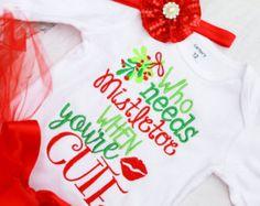 Who Needs Mistletoe Baby Girl Christmas Outfit Matching Headband My first Christmas Onesie Baby Girl Holiday Bodysuit Cute Christmas outfit