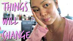 Things Will Change - September 02, 2016 -  ItsJudysLife Vlogs