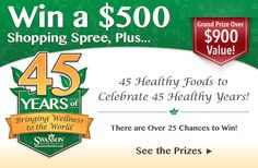 Win the 45 Healthy Foods Giveaway from Swanson Health Products in Honor of Their 45th Anniversary! (Grand Prize includes a $500 shopping spree!)