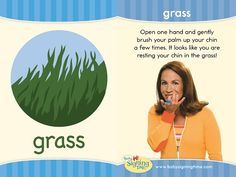 Learn Sign Language » Sign of the Week – Grass
