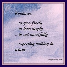 Celebrating Random Acts of Kindness Week - by Virginia Lieto  Here's seven suggestions on how you can be kind to others at virtually no cost to you. Read to learn more. http://virginialieto.com/celebrating-random-acts-of-kindn…/…