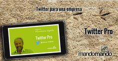 """Nuevo video disponible del curso #TwitterPro """"#Twitter para una #empresa"""" Puedes tener acceso al primer mes del curso de Twitter Pro, compartiéndolo con tus contactos desde http://mandomando.com/cursos"""