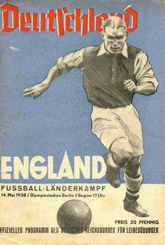 Germany 3 England 6 in May 1938 in Berlin. Programme cover for the Friendly International.