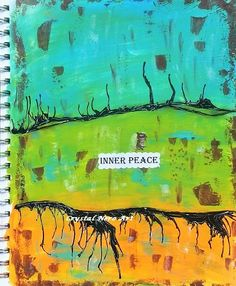 """Art Journal Page, """"Inner Peace."""" By Crystal Nero"""