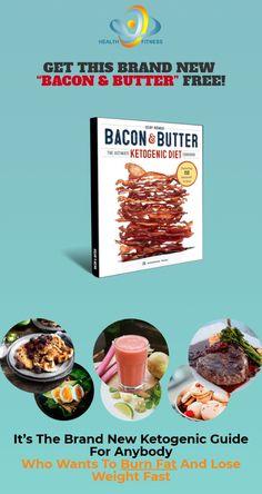 """Get This BRAND NEW """"Bacon & Butter"""" Ketogenic Diet Cookbook100% FREE! #weightlossmotivation #weightlosstransformation #weightloss #weightwatchers #fitness #healthy #transformation #healthyliving #diet #happy #healthyfood #beauty #dentalhealth #dietsweightloss"""
