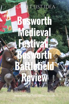 Bosworth Medieval Festival - Bosworth battlefield review. Read all about our bucket list family day out. A day of battle re enactments and so much more.