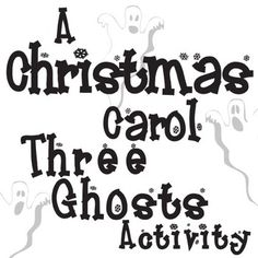CHRISTMAS CAROL Your Ghosts Activity