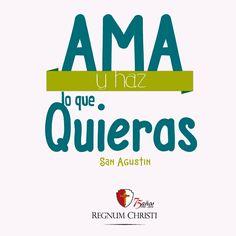 Amor, San Agustin, Regnum Christi