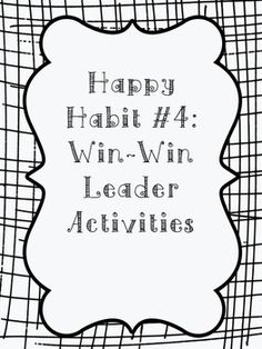 13 best Habit 4: Think Win-Win images on Pinterest