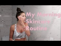 My Morning Skincare Routine! - YouTube
