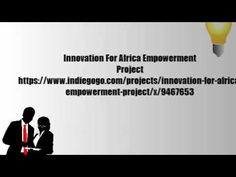 Innovation For Africa Empowerment Project