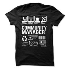 Community Manager T-shirt - #simply southern tee #cheap sweater. LIMITED AVAILABILITY => https://www.sunfrog.com/LifeStyle/Community-Manager-T-shirt.html?68278