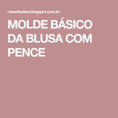 MOLDE BÁSICO DA BLUSA COM PENCE
