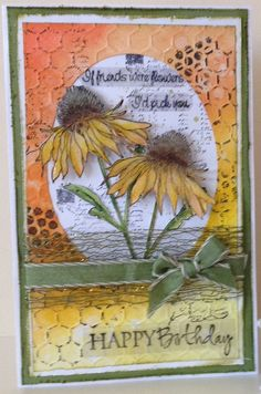 Made by Gail - Tim Holtz Flower Garden set. Background is done with distress inks