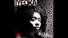 "Iyeoka ""Baba (Justin Paul & David Franz U Sol Tribal Mix)"" (Audio Only)"