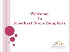 #Amethyst Gemstone Exporters and Suppliers