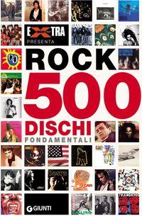 Rock 500 dischi fondamentali su MLOL Brescia
