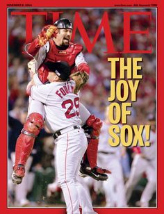 In all seriousness, who DOESN'T want a catcher jumping into their arms? Boston Red Sox, 2004 World Series Champions.