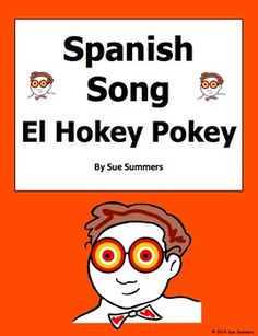 Spanish Songs - Spanish Body Parts Song - El Hokey Pokey Song by Sue Summers - This popular song is fun any time and perfect for brain breaks!