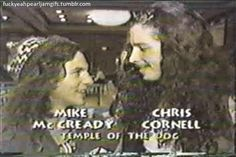 Chris Cornell and Eddie Vedder kiss each other on the cheek. DAAAAAAMN!!! I'm not sure why but this is turning me on so much.   Omg, can I get in with that for a 3-some? :P