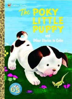 """The Pokey Little Puppy"" the book was by Janette Sebring Lowrey. ""Roly-poly, pell-mell, tumble-bumble, 'till they came to the green grass, and there they stopped short."" Where O where is that pokey little puppy? Loved this book! Pokey Little Puppy, Little Puppies, Good Books, My Books, Story Books, Science Fiction, Baby Boomer, Summer Reading Lists, Kids Reading"