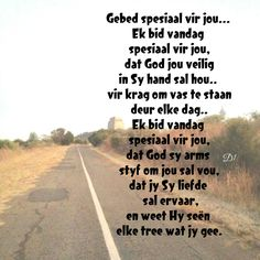 dat God jou veilig in Sy hand sal hou. Happy Birthday Wishes Quotes, Love Husband Quotes, Afrikaans Quotes, Wish Quotes, Special Quotes, My Man, Bible Verses, Scriptures, Prayers