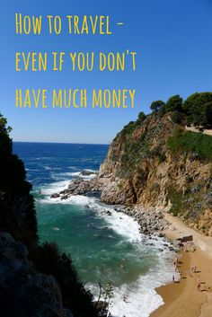 You don't have to be rich to travel - there are ways to cut down your travel costs by half or more. Click to read a guide on how to travel on a budget.