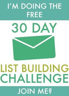 I'm doing the free 30 Day List Building Challenge, join me…