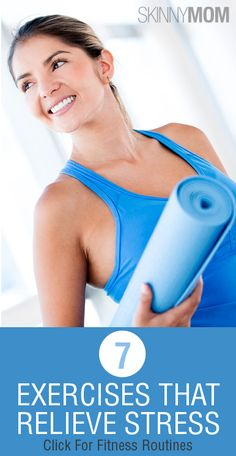 Get The Skinny On 7 Healthy Ways To Relieve Stress!