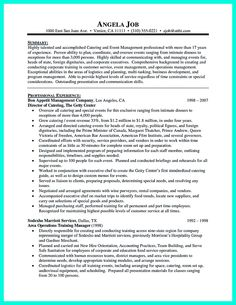 Your catering manager resume must be impressive. To make impressive catering owner resume, you need to stay simple. Do not fulfill the white pages of ... catering manager job description for resume and catering sales manager resume objective