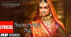 Presenting the song 'Nainowale Ne' (with LYRICS) from Padmaavat in the voice of Neeti Mohan, Music by Sanjay Leela Bhansali and Lyrics by Siddharth - Garima. Indian Bollywood Songs, Bollywood Music Videos, Latest Bollywood Songs, Latest Hindi Movies, New Hindi Movie, New Hindi Video, New Hit Songs, Be With You Movie