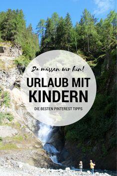 Urlaub mit Kindern: Die besten Tipps auf Pinterest. Hier findest du die schönsten Reiseziele für den nächsten Familienurlaub.
