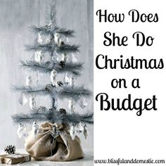 Christmas on a Budget- great tips to save and not go into debt this holiday season Frugal Living Ideas Frugal Living Tips #frugal