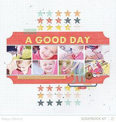'A Good Day' Layout by Robyn Werlich using the May Kits at StudioCalico.com