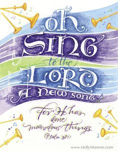 Oh Sing To The Lord Psalm 98 1 Holly Monroe Calligraphy Print Scripture Verses, Bible Scriptures, Bible Quotes, Music Quotes, Art Quotes, Inspirational Quotes, Sing To The Lord, Praise The Lords, Worship The Lord