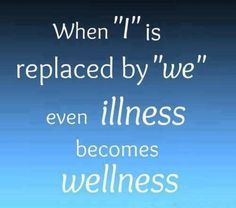 turning illness into Wellness