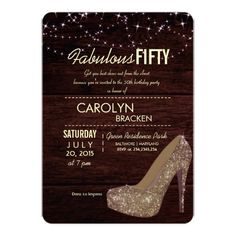 Fabulous fifty birthday party invite featuring rustic wood background with glam chic shiny high heels and shimmering lights. Check out our store for more gorgeous invites. Fifty Birthday, 50th Birthday Party, Birthday Celebration, 50th Birthday Invitations, Shimmer Lights, Personalized Invitations, Invitation Cards, Invites, Anniversary Gifts