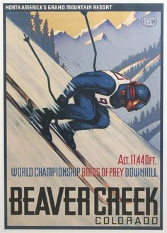 An American Vintage Advertising Poster for Beaver Creek Colorado's World Championship Birds of Prey Downhill skiing competition.