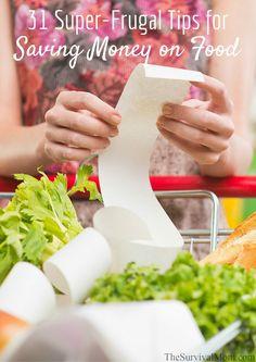 31 Super-Frugal Tips for Saving Money on Food