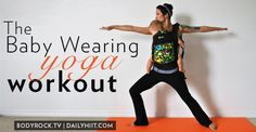 The Baby Wearing Yoga Workout