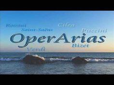OperArias - Best Arias Verdi, Bizet, Puccini, Saint-Saens, Cilea, Rossini