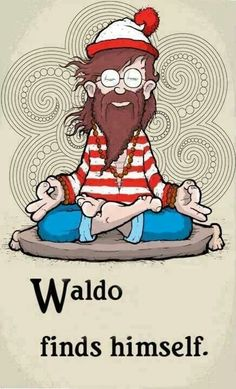 Meditation Cartoon Fun: Waldo finds himself (yoga fun, humour & laughter) . Yoga Humor, Exercise Humor, Yoga Zen, Yoga Meditation, Ou Est Charlie, Wheres Waldo, Little Buddha, Bd Comics, Spanish Memes
