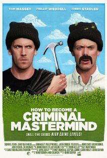 How To Become A Criminal Mastermind: Hit Yourself in the Head Until Evil Plans Make Perfect Sense Perfect Sense, Great Movies, Crime, How To Become, How To Plan, Movie Posters, Film Poster, Crime Comics, Billboard
