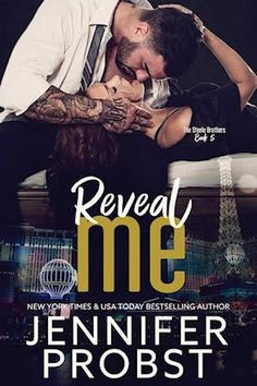 Reveal Me (Steele Brothers #5) by Jennifer Probst – out Sept. 26, 2017 (click to purchase)