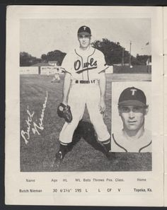 Butch Nieman, player/manager of the Topeka Owls, 1949. Nieman joined the Owls in 1947 as an outfielder, became the team's player/manager in 1948, and continued in that dual role through 1951. Nieman was the Western Association league leader in home runs in each of his five seasons with the Owls. SCBHOF inductee, 2014. (Kansas Historical Society)